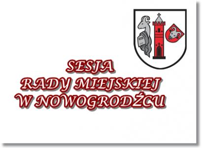 XXI Sesja Rady Miejskiej w Nowogrodźcu