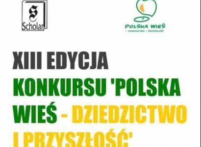 """""""Polska wieś – dziedzictwo i przyszłość"""" - konkurs"""
